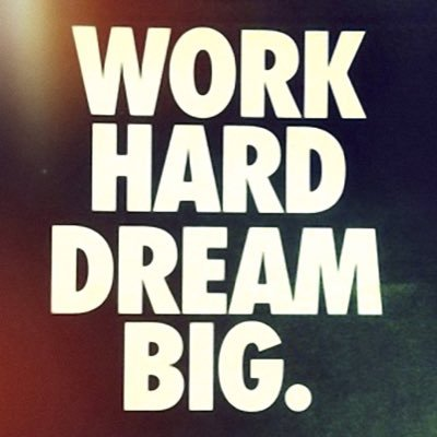 Success Quotes work hard dream big