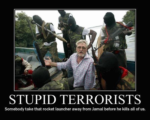 Terrorists Meme stupid terrorists somebody take that rocket