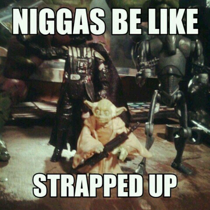 War Meme Niggas be like strapped up