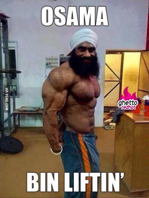 Weightlifting Memes Osama bin liftin