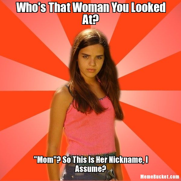 Who's that woman you looked mom Woman Memes