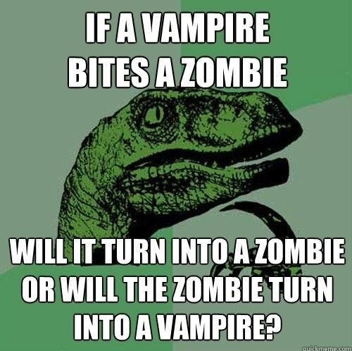 Zombie Meme If a vampire bites a zombie will it turn into