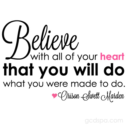 believe quotes believe with all of your heart that you will