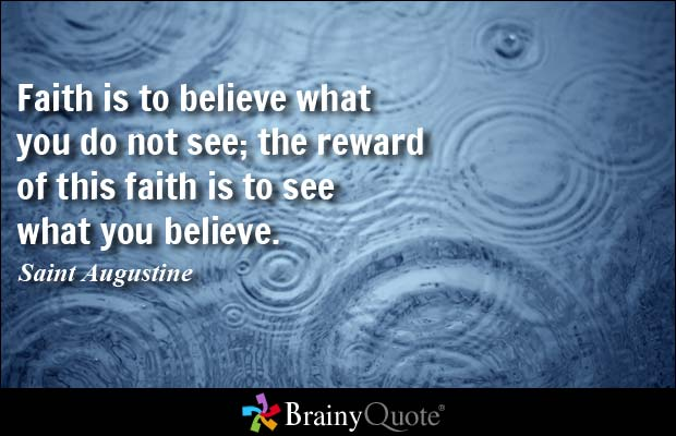 believe quotes faith is to believe what you do