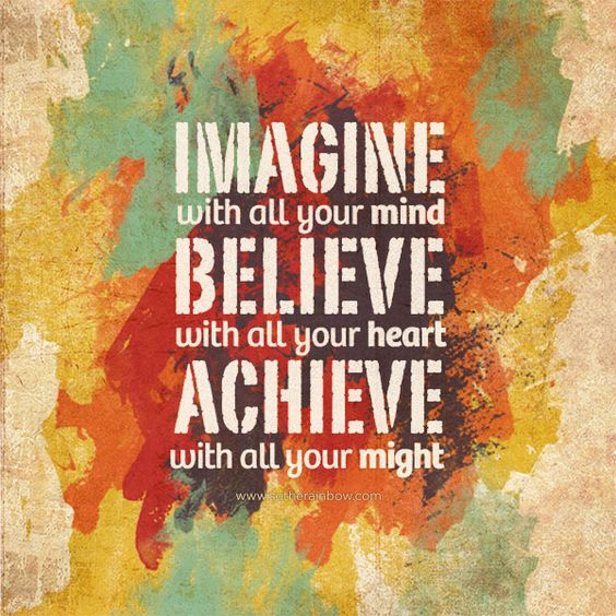 believe quotes imagine with all you mind believe