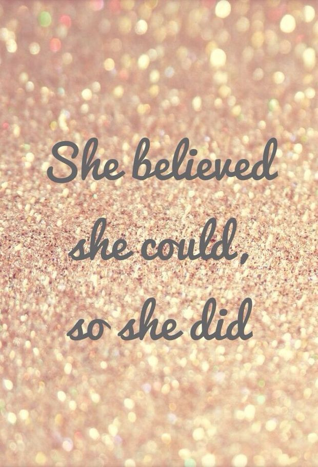 believe quotes she believed she could so she did