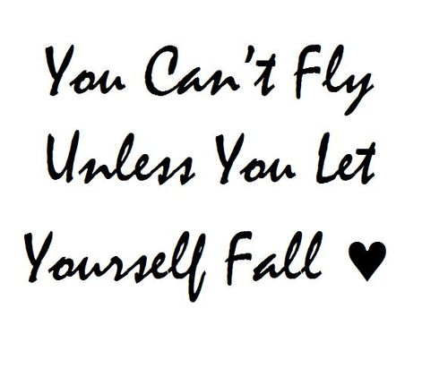 believe quotes you can't fly unless you let yourself