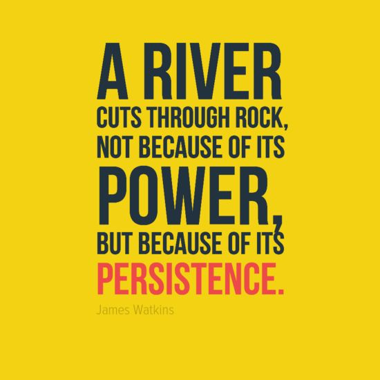 impossible quotes a river cuts through rock