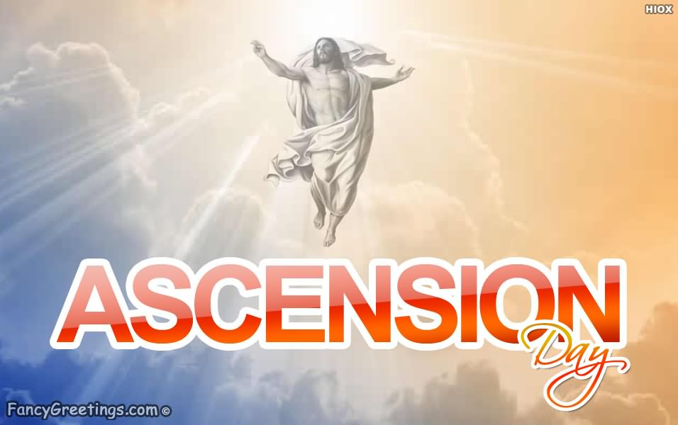 Amazing Happy Ascension Day Wishes Message Image