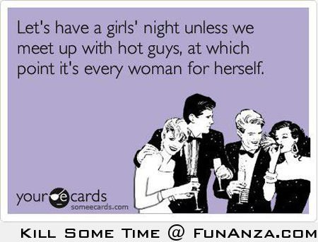 29 Girls Night Out Quotes