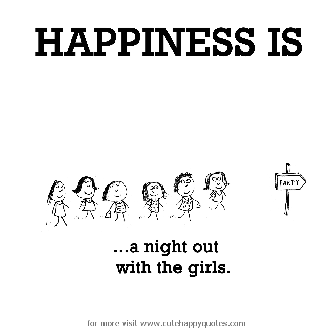 44 Girls Night Out Quotes