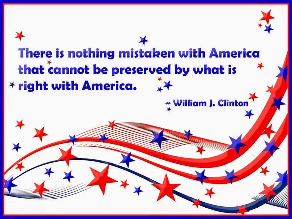 4th July Happy Independence Day Quotes By William j. Clinton Card Image