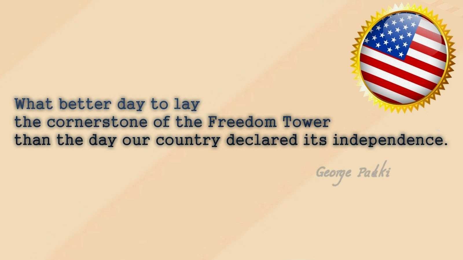 Best 4th Of July Quotes What Better Day To Lay By George Pahki