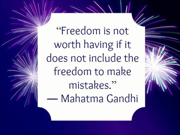 Happy Independence Day 4th Of July Freedom Quotes By Mahatma Gandhi