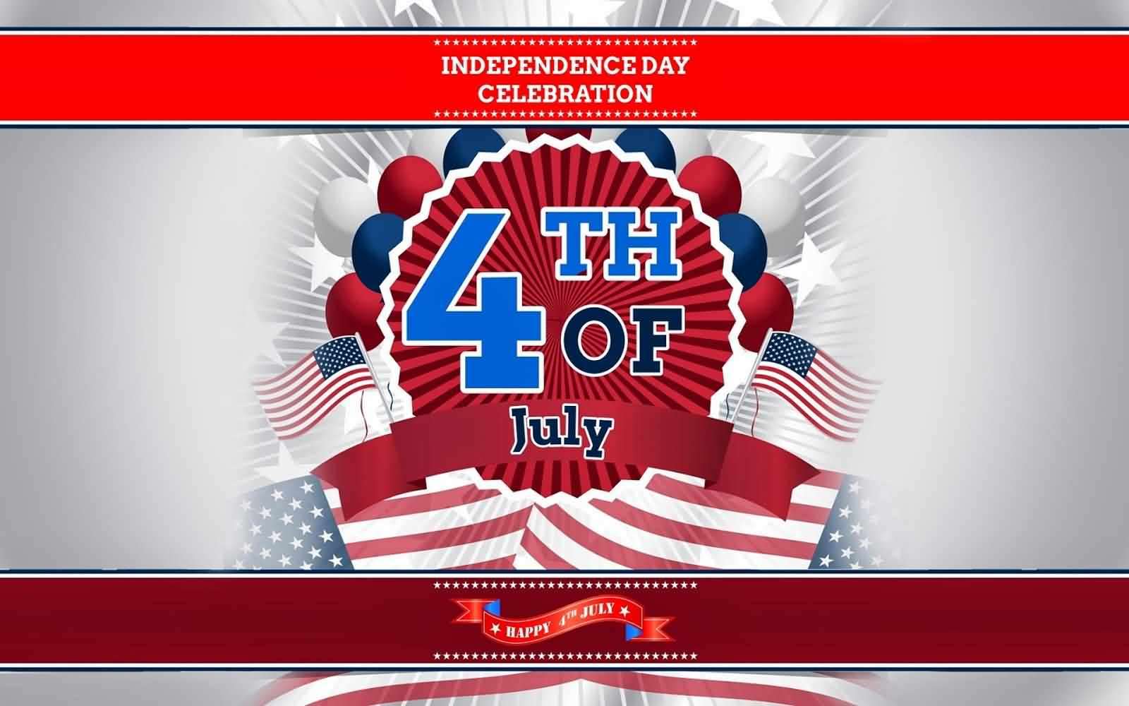 Independence Celebrations 4th Of July Greetings Card Message Image