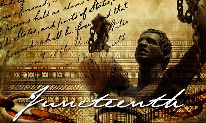 Juneteenth Celebrate Wishes Message Image