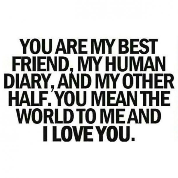 Love Quotes You Are My Best Friend