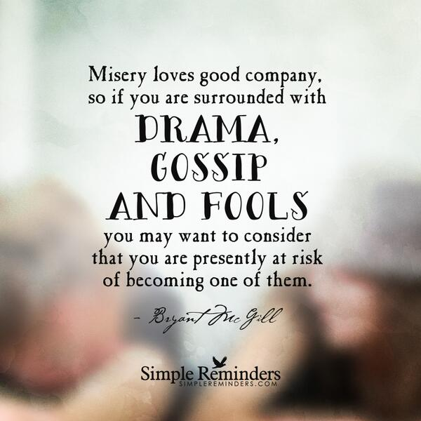 Quotes About Staying Away From Drama
