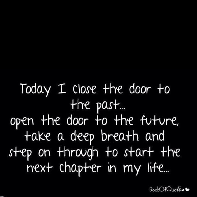 Ready For The Next Chapter In My Life Quotes