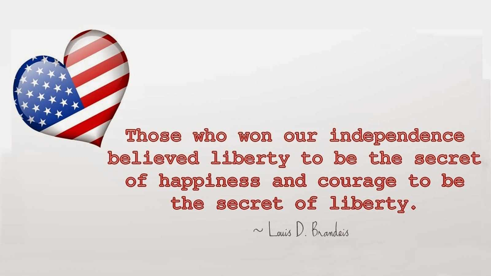 The Fourth of July Independence Day Quotes By Louis D. Brandeis Wishes Message Image