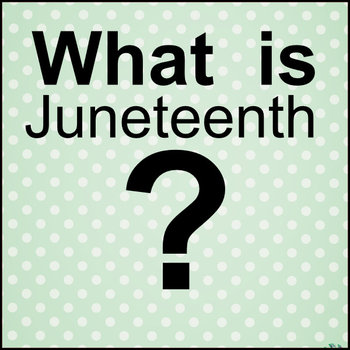 What Is Juneteenth Images