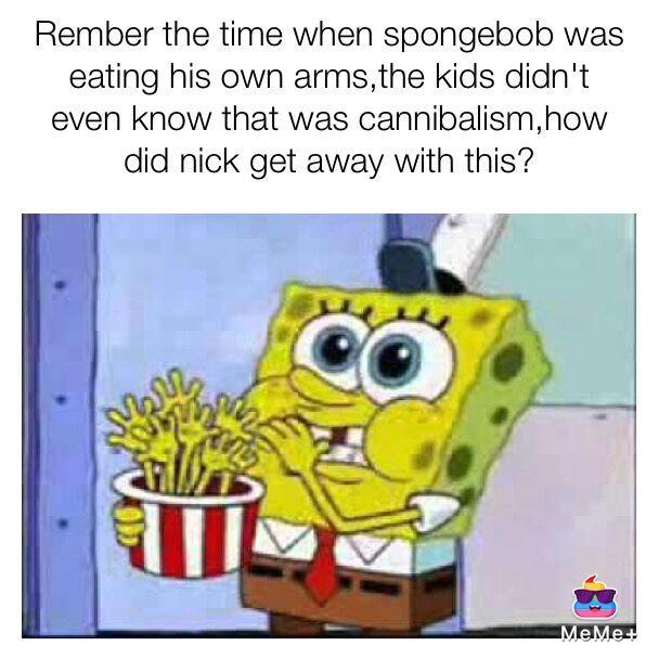 Dank Memes Spongebob Rember the time when spongebob