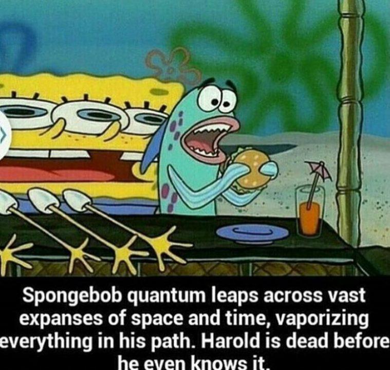 Dank Memes Spongebob Spongebob quantum leaps across