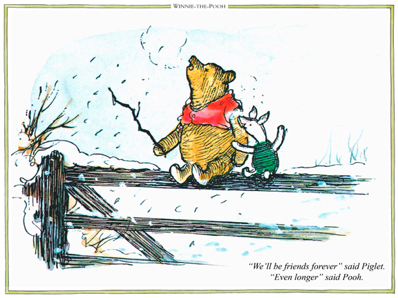 We all be friends said piglet.