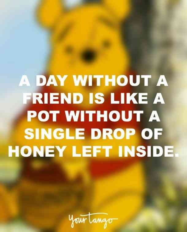a day without a friend is like