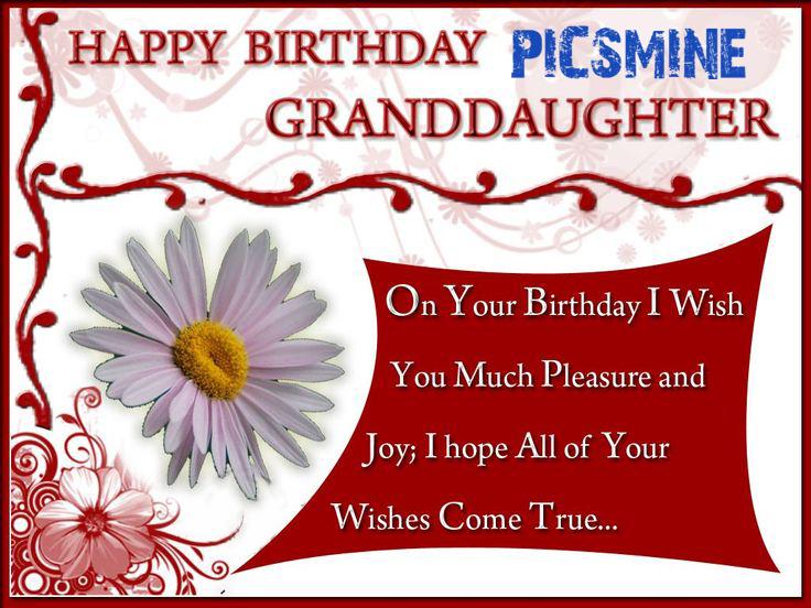 Happy Birthday To My Granddaughter On your birthday i wish