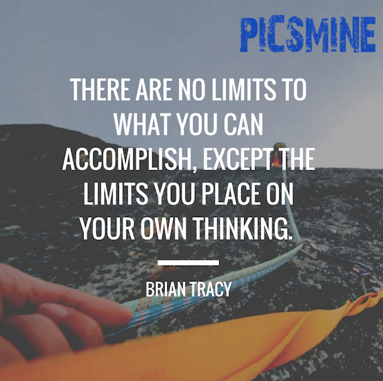 Quotes Inspirational There are no limits no what you can